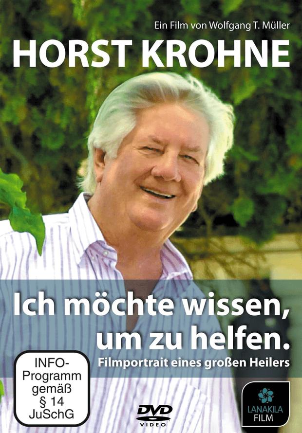 Horst Krohne – Ich möchte wissen um zu helfen (DVD)